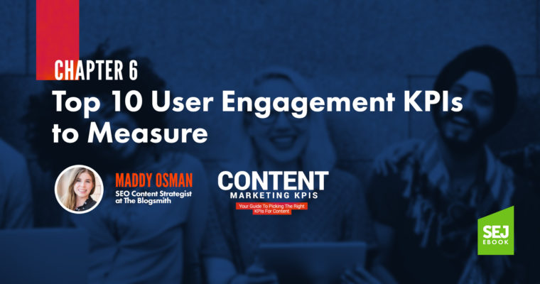 Chapter-6-Top-10-User-Engagement-KPIs-to-Measure-760x400