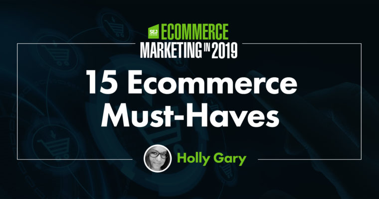 15-must-have-features-for-ecommerce-sites-760x400