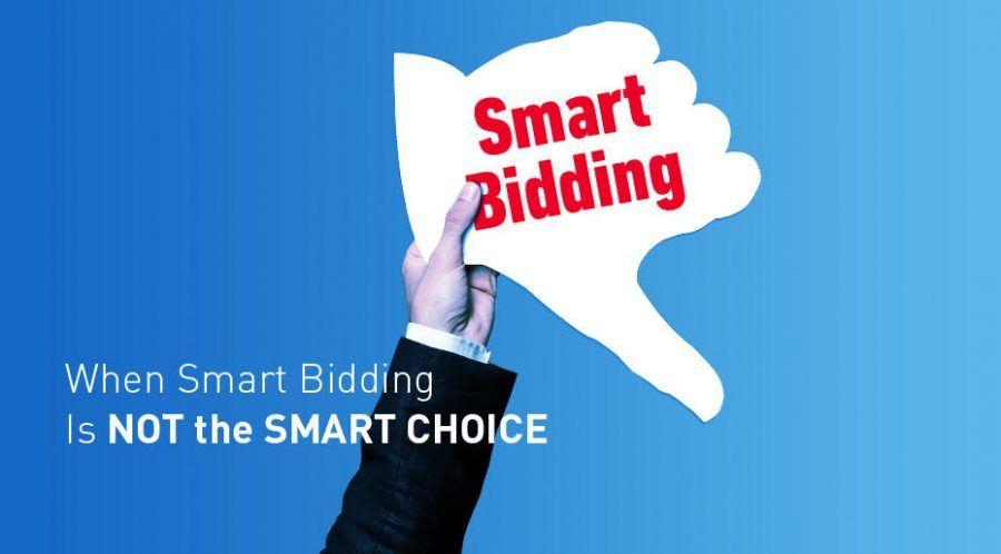 when-smart-bidding-isnt-smart