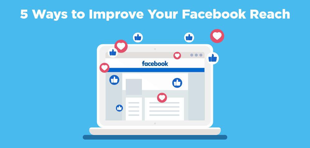 5-ways-to-improve-your-facebook-reach