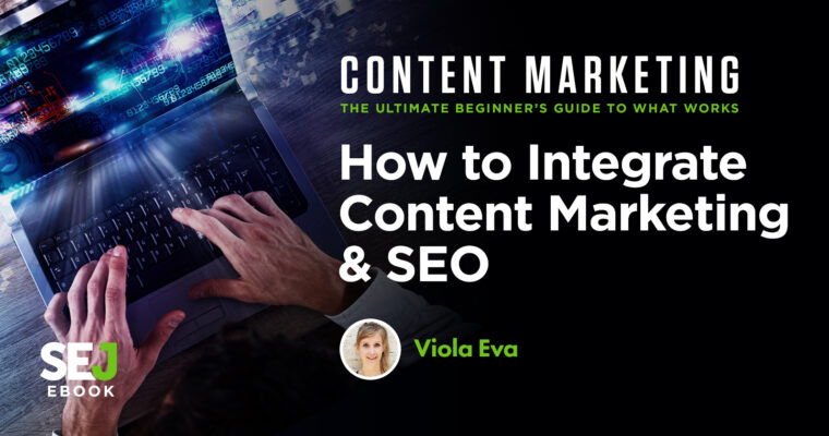 how-to-integrate-content-marketing-seo