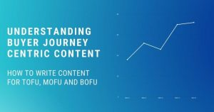 understanding-buyer-journey-centric-content
