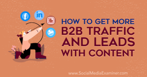 b2b-traffic-leads-how-to-generate-more