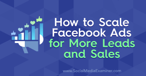 facebook-ads-how-to-scale-leads-sales