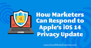 apple-ios-14-privacy-update-how-to-respond