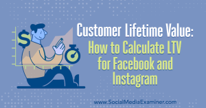 customer-lifetime-value-facebook-instagram-clv-how-to-calculate