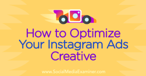 instagram-ads-creative-how-to-optimize