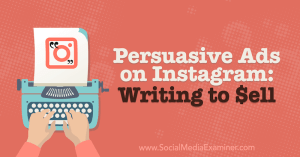 instagram-ads-how-to-sell-persuade